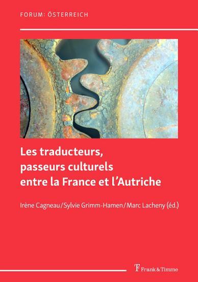 Les traducteurs  passeurs culturels entre la France et l   Autriche PDF