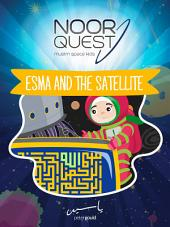 Noor Quest: Esma and the Satellite