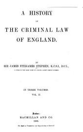 A History of the Criminal Law of England: Volume 2
