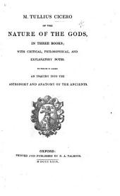 M. Tullius Cicero of the Nature of the Gods. With ... Notes [by T. Francklin]. To which is Added, An Inquiry Into the Astronomy and Anatomy of the Ancients