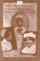 Early Black American Leaders in Nursing PDF