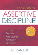Lee Canter s Assertive Discipline