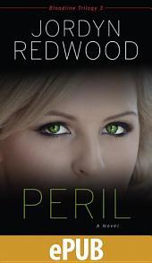 Peril: A Novel