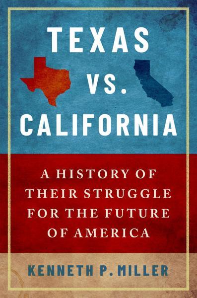 Download Texas vs  California Book