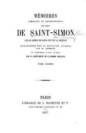 Mʹemoirs complets et authentiques du duc de Saint-Simon sur le siècle du Louis XIV et la rʹegence: Volume6