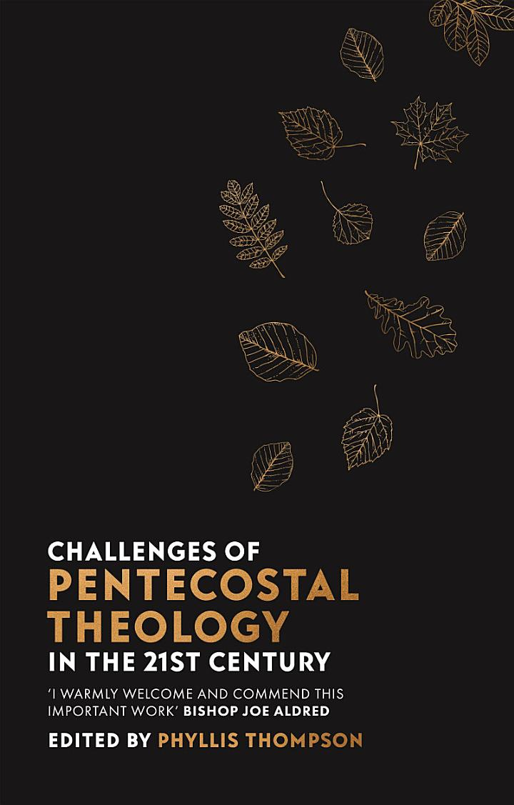 Challenges of Pentecostal Theology in the 21st Century
