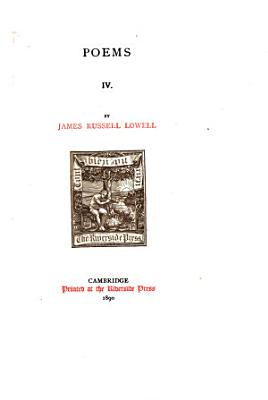 The Writings of James Russell Lowell      Poems PDF