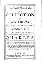 Gospel-truth Demonstrated: In a Collection of Doctrinal Books