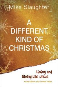 A Different Kind of Christmas Youth Edition With Leader Helps PDF