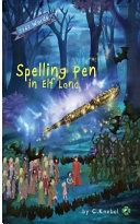 Spelling Pen in Elf Land