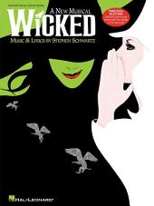 Wicked (Songbook): A New Musical - Piano/Vocal Selections (Melody in the Piano Part)