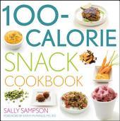 100-Calorie Snack Cookbook