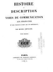 Histoire et description des voies de communication aux États-Unis et des travaux d'art qui en dépendent;