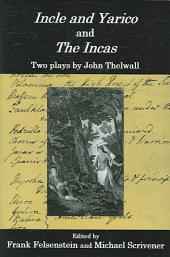 Incle and Yarico: And, The Incas : Two Plays