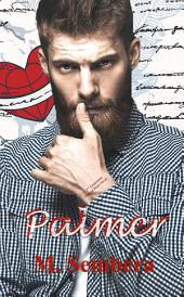 Palmer: A 2nd Generation Marked Heart Novel