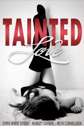 Tainted Love Collection