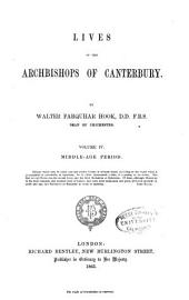 Lives of the Archbishops of Canterbury: Volume 4
