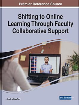Shifting to Online Learning Through Faculty Collaborative Support PDF