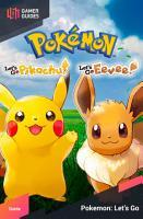 Pok  mon  Let s Go  Pikachu    Let s Go  Eevee    Strategy Guide PDF