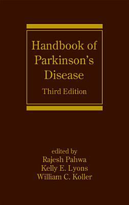 Handbook of Parkinson's Disease, Third Edition