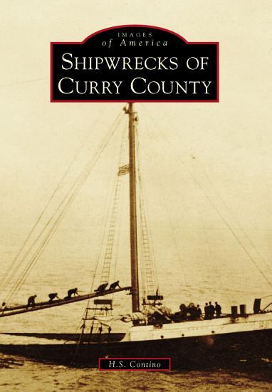 Shipwrecks of Curry County PDF