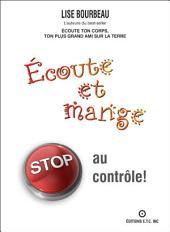 Écoute et mange - STOP au contrôle!