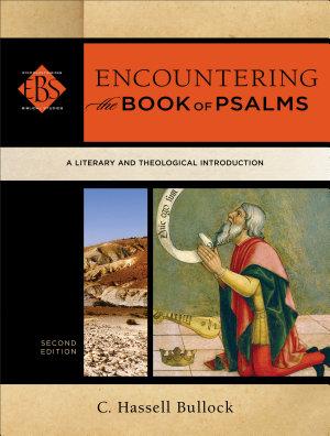 Encountering the Book of Psalms  Encountering Biblical Studies