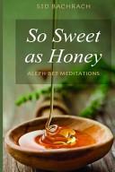 So Sweet As Honey Book PDF