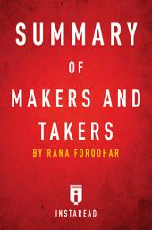 Summary of Makers and Takers: by Rana Foroohar | Includes Analysis