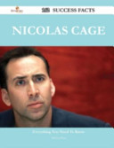 Nicolas Cage 162 Success Facts - Everything You Need to Know about Nicolas Cage