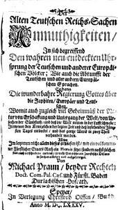 Der alten Deutschen Reichs Sachen Anmuthigkeiten