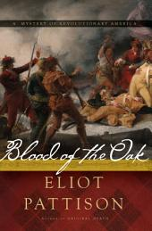 Blood of the Oak: A Mystery