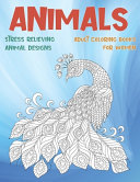 Adult Coloring Books for Women   Animals   Stress Relieving Animal Designs PDF