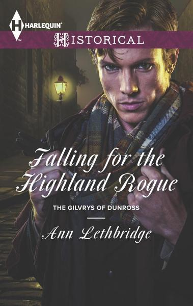 Download Falling for the Highland Rogue Book