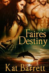 Faire's Destiny