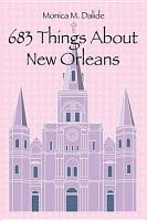 683 Things About New Orleans PDF