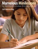 Marvelous Minilessons for Teaching Intermediate Writing Grades 3–8