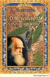 Darwinizm Nasıl Bir Açmaz?