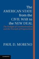 The American State from the Civil War to the New Deal PDF