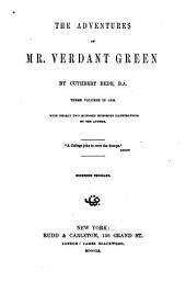 The Adventures of Mr. Verdant Green: Volumes 1-3