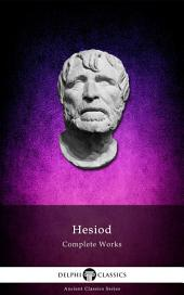 Delphi Complete Works of Hesiod (Illustrated)