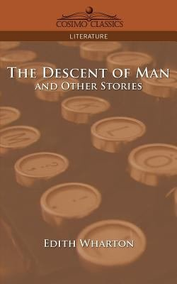 Download The Descent of Man and Other Stories Book
