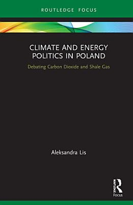 Climate and Energy Politics in Poland