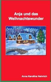 Anja und das Weihnachtswunder