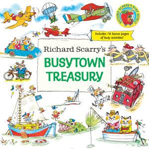 Richard Scarry s Busytown Treasury