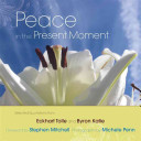 Peace in the Present Moment
