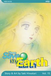 Please Save My Earth: Volume 15