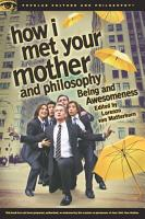 How I Met Your Mother and Philosophy PDF