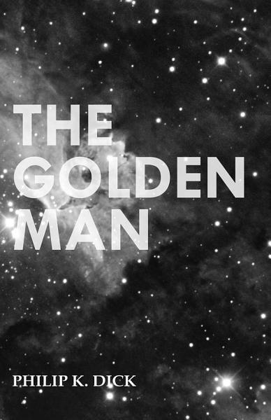 Download The Golden Man Book