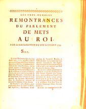 Les très-humbles remontrances du Parlement de Mets au Roi, sur la déclaration du 10 Octobre 1755